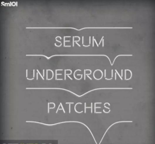 the Sample Magic – Serum Underground Patches (WAV, SERUM)
