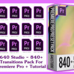640 Studio – 840 Transitions Pack For Premiere Pro