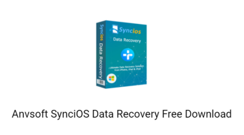 Anvsoft SynciOS Data Recovery 2020