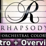 Rhapsody Orchestral Colors (KONTAKT) Library