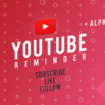 VideoHive Youtube Subscribe Like Follow Reminder
