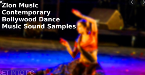 Zion Music – Contemporary Bollywood Dance Music Sound Samples